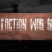 The Faction War Redux